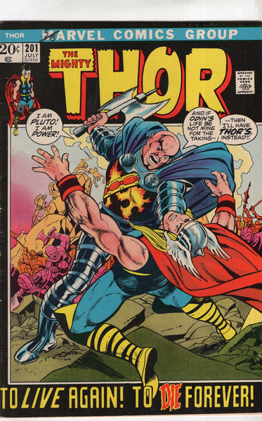 Thor #201 To Die Forever! Bronze Age Classic FN