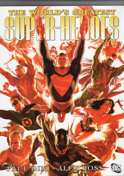 World's Greatest Super-Heroes Oversized Trade Paperback w/ Poster Insert! Paul Dini Alex Ross VF