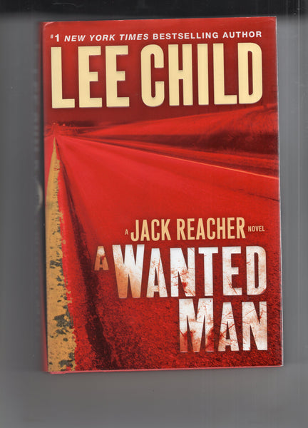 "Lee Child ""A Wanted Man"" A Jack Reacher Novel First Edition Hardcover w/ Dust Jacket FN"