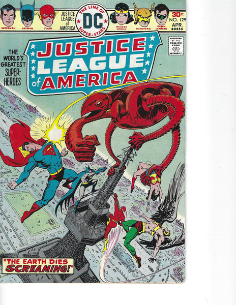 Justice League Of America #129 The Earth Dies Screaming! Bronze Age VGFN