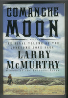 Larry McMurtry Comanche Moon Hardcover w/ DJ Final Volume Of The Lonesome Dove Saga VF