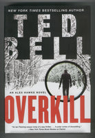 Ted Bell Overkill Hardcover w/ Dustjacket First Printing VFNM