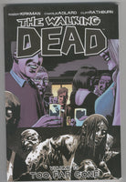The Walking Dead Trade Paperback Vol. 13 Too Far Gone Second Printing VFNM