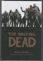 Walking Dead Book 7 Trade Hardcover Kirkman Adlard First Print Mature Readers VF