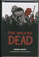 Walking Dead Book 8 Trade Hardcover Kirkman Adlard First Print Mature Readers VF
