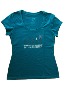 Gerd's Ladies' and Men's T-Shirt: Embrace Technology - but don't become it! (ss)