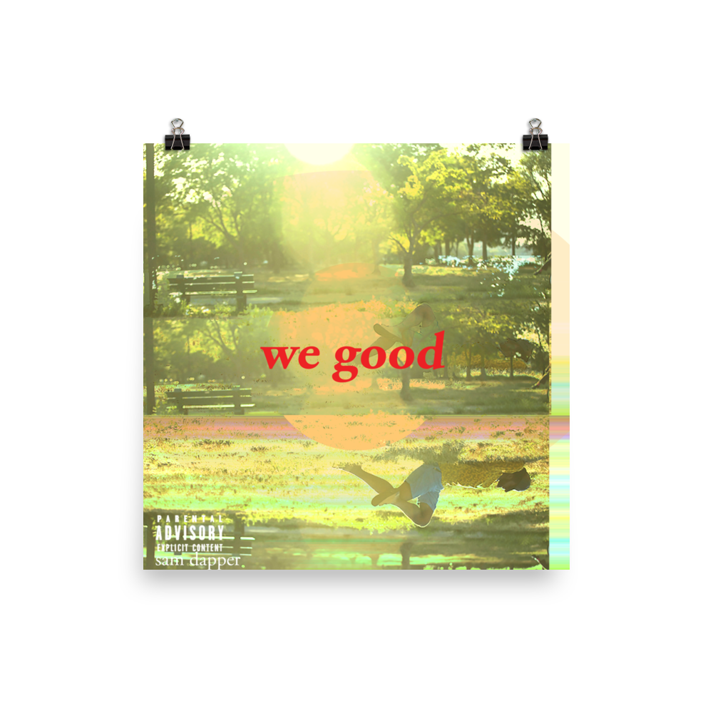 we good poster