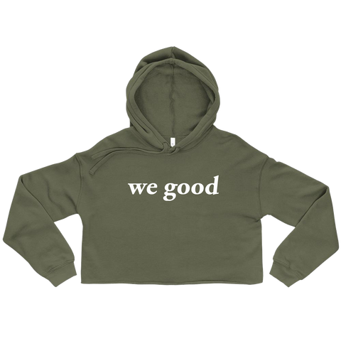 we good crop hoody (military green)