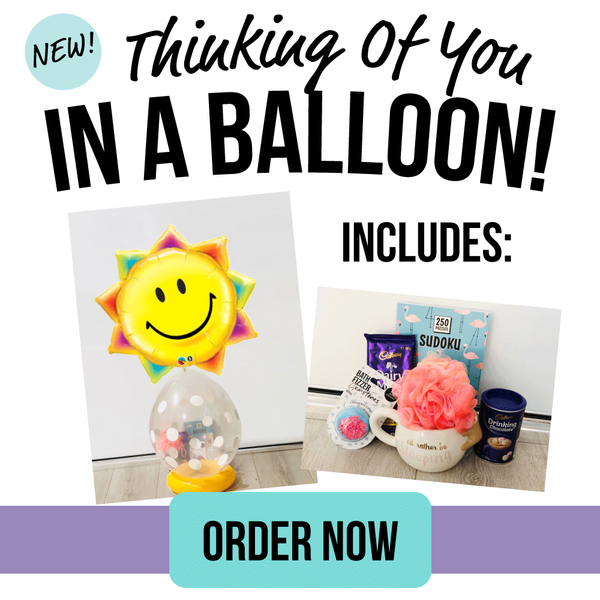 """Thinking Of You"" In-A-Balloon"