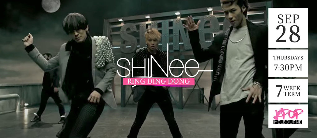 Ring Ding Dong by Shinee - Term 6 2017 - 7 Week Term Enrollment