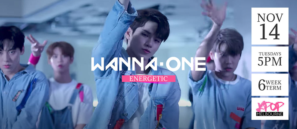 Energetic by Wanna-One - Term 7 2017 - 6 Week Term Enrolment
