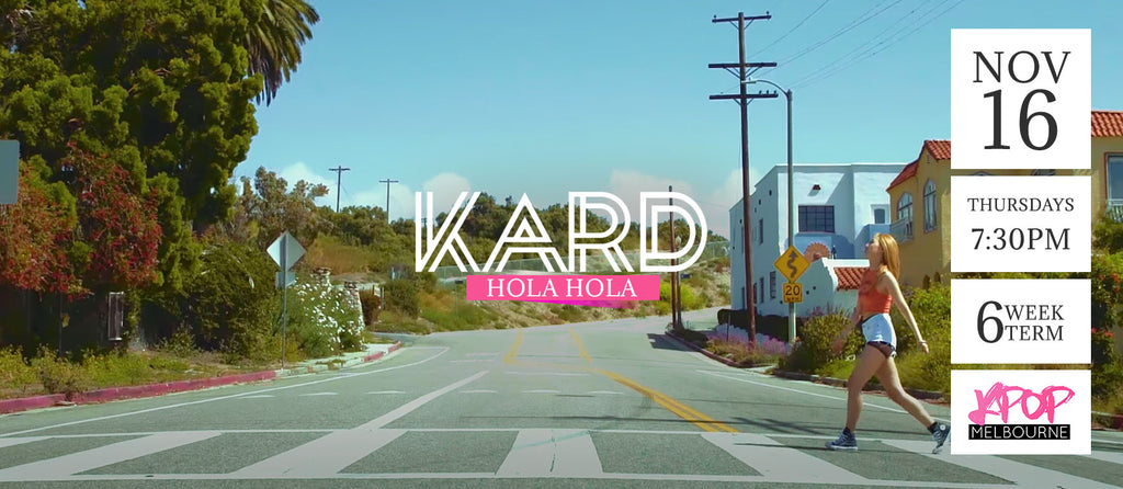 Hola Hola by KARD - Term 7 2017 - 6 Week Term Enrollment