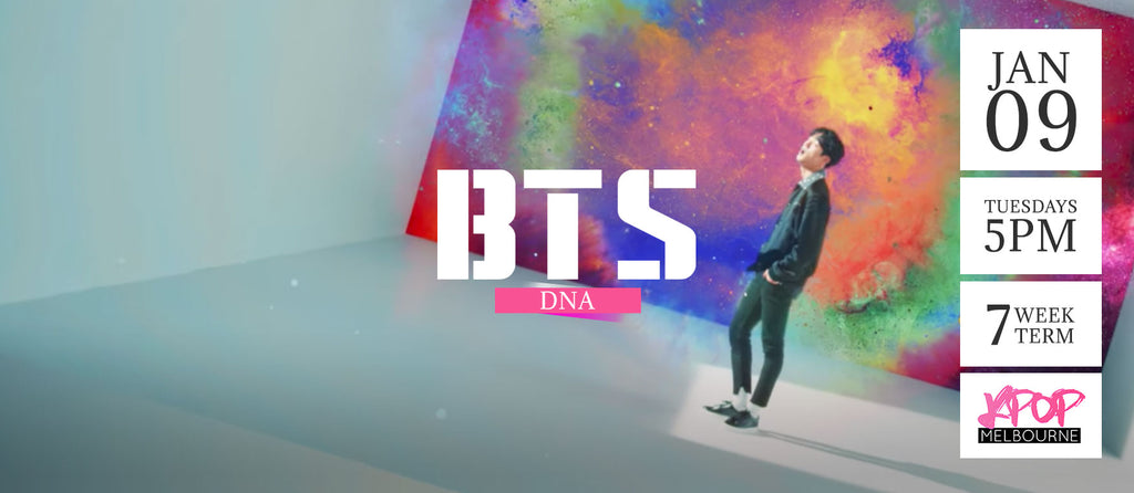 DNA by BTS - Term 1 2018 - 7 Week Term Enrolment