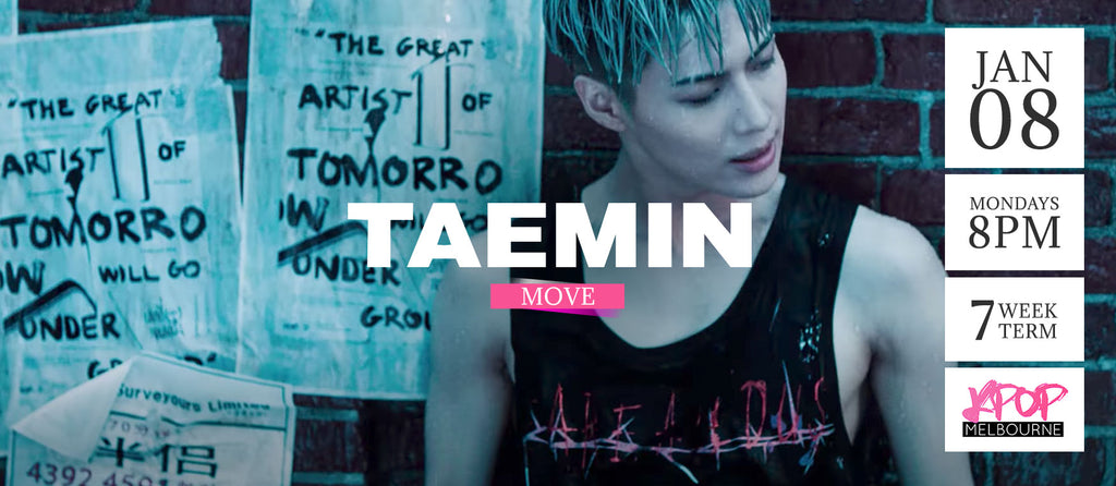 Move by Taemin - Term 1 2018 - 7 Week Term Enrollment