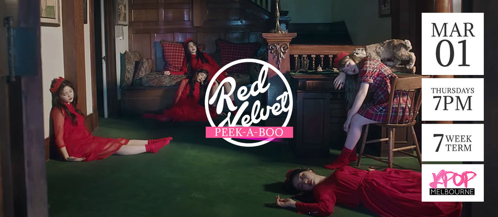 Peek-A-Boo by Red Velvet - Term 2 2018 - 7 Week Term Enrolment