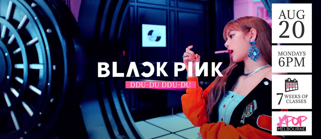 DDU-DU DDU-DU by BlackPink Kpop Classes (Mondays) - 7 Weeks Enrolment (Term 9 2018)