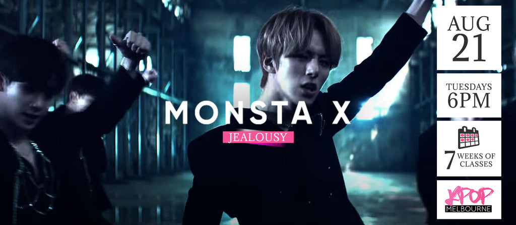Jealousy by Monsta X Kpop Classes (Tuesdays) - 7 Weeks Enrolment (Term 9 2018)