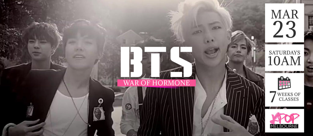 War of Hormone by BTS KPop Classes (Saturdays 10am) Term 4 2019 - 7 Weeks Enrolment