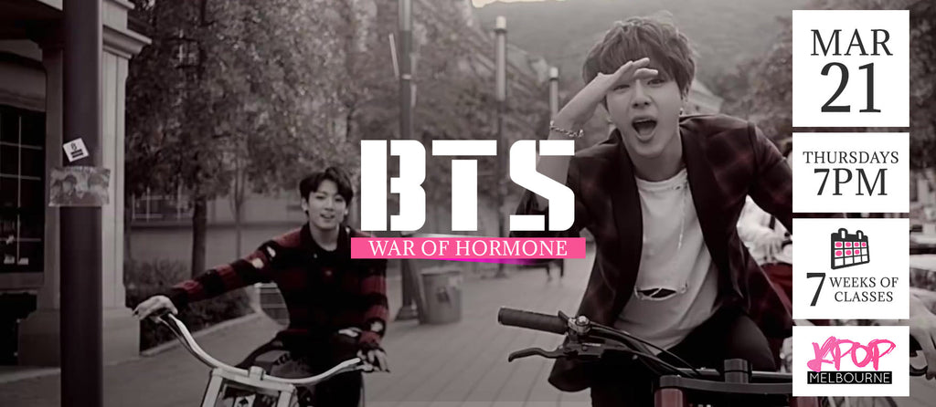 War of Hormone by BTS KPop Classes (Thursdays 7pm) Term 4 2019 - 7 Weeks Enrolment