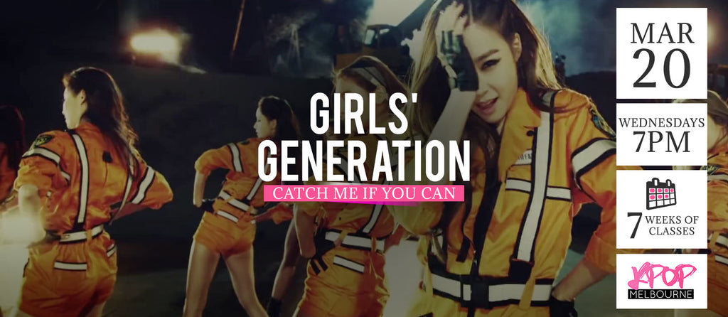 Catch Me if You Can by Girls Generation KPop Classes (Wednesdays 7pm) Term 4 2019 - 7 Weeks Enrolment