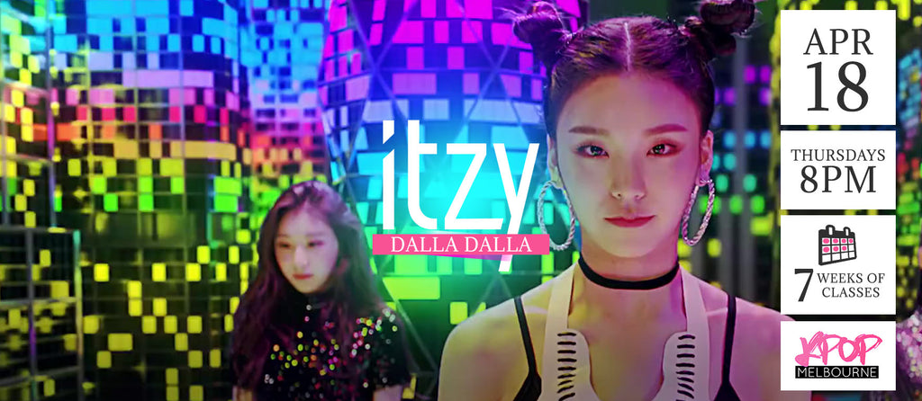 Dalla Dalla by Itzy KPop Classes (Thursdays 8pm) Term 5 2019 - 7 Weeks Enrolment