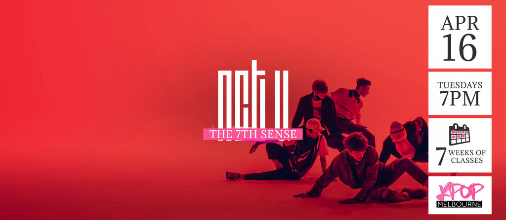 The 7th Sense by NCT U KPop Classes (Tuesdays 7pm) Term 5 2019 - 7 Weeks Enrolment