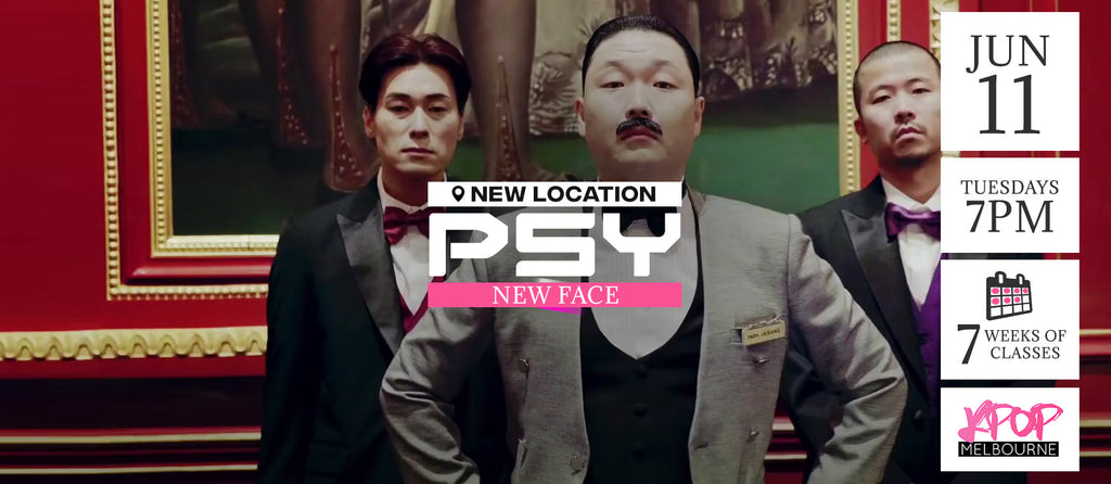New Face by Psy KPop Classes (Tuesdays 7pm) Term 7 2019 - 7 Weeks Enrolment