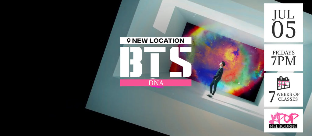 DNA by BTS KPop Classes (Fridays 7pm) Term 8 2019 - 7 Weeks Enrolment