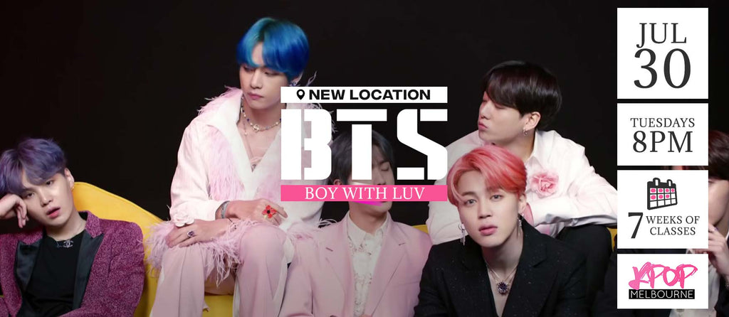 Boy with Luv by BTS KPop Classes (Tuesdays 8pm) Term 9 2019 - 7 Weeks Enrolment