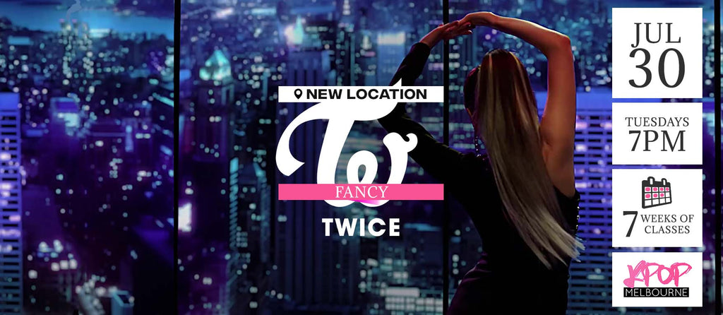 Fancy by Twice KPop Classes (Tuesdays 7pm) Term 9 2019 - 7 Weeks Enrolment