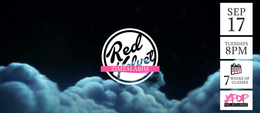 Zimzalabim by Red Velvet KPop Classes (Tuesdays 8pm) Term 11 2019 - 7 Weeks Enrolment