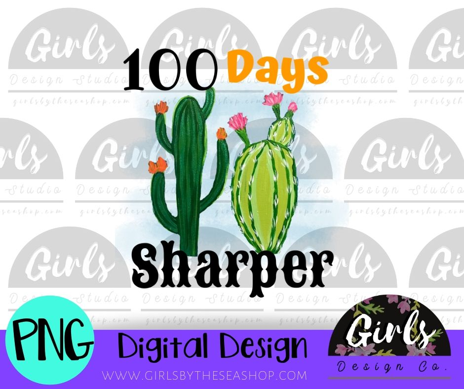 100 Days Sharper DIGITAL FILE-desser, Digital, Digital Design, Digital File, PNG, Sublimation, SVG, Transfer-Shop-Wholesale-Womens-Boutique-Custom-Graphic-Tees-Branding-Gifts