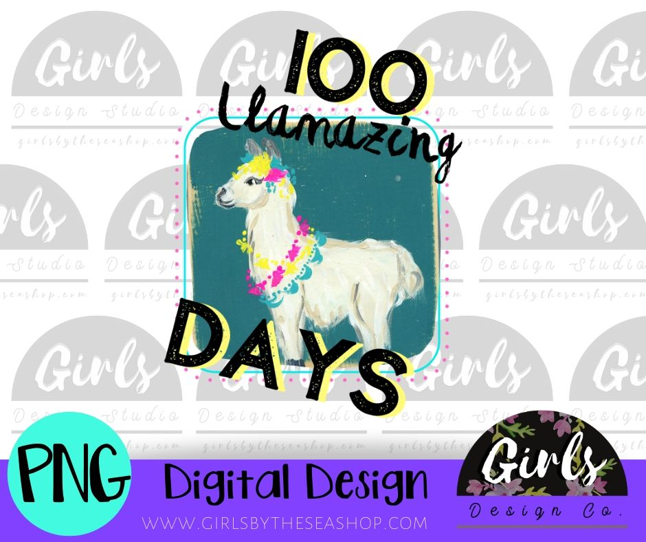 100 Llamazing Days DIGITAL FILE-desser, Digital, Digital Design, Digital File, PNG, Sublimation, SVG, Transfer-Shop-Wholesale-Womens-Boutique-Custom-Graphic-Tees-Branding-Gifts
