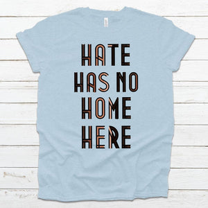 WHOLESALE :: Hate Has No Home - Prism Ice Blue-Shop-Wholesale-Womens-Boutique-Custom-Graphic-Tees-Branding-Gifts