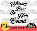Whiskey Bent And Hell Bound - Digital File-ADDMember, Digital, Digital Design, Digital File, hell, hell bound, PNG, Quote, sassy, Sublimation, Transfer, whiskey, whiskey bent-Shop-Wholesale-Womens-Boutique-Custom-Graphic-Tees-Branding-Gifts