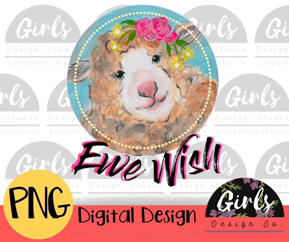 Ewe Wish - Digital File-Digital, Digital Design, Digital File, ewe, ewe wish, PNG, sheep, snarky, Sublimation, Transfer, wish-Shop-Wholesale-Womens-Boutique-Custom-Graphic-Tees-Branding-Gifts