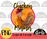 Chicken Mama - Digital File-#FarmDesign, chicken, Digital, Digital Design, Digital File, farm, farm animal, mama, PNG, Sublimation, Transfer-Shop-Wholesale-Womens-Boutique-Custom-Graphic-Tees-Branding-Gifts
