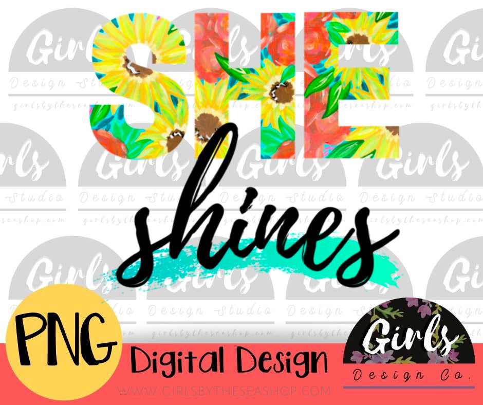 She Shines - Digital File-Digital, Digital Design, Digital File, motivational, PNG, positive, quote, she shines, Sublimation, Transfer-Shop-Wholesale-Womens-Boutique-Custom-Graphic-Tees-Branding-Gifts