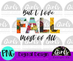 Love Fall Most of All DIGITAL FILE