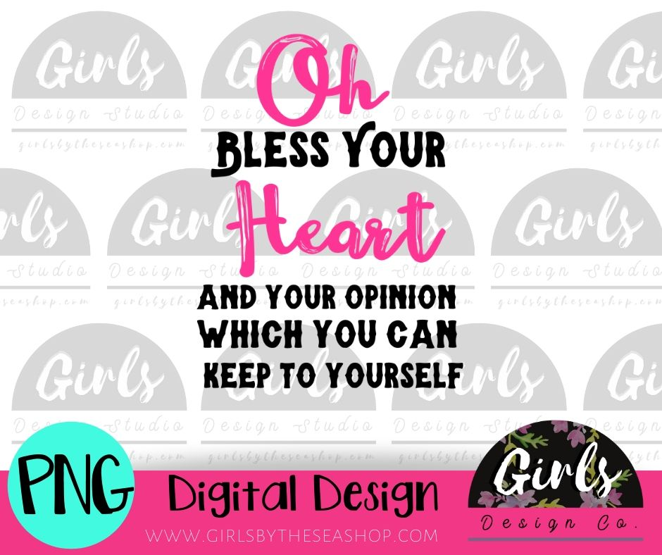 Bless Your Heart and Opinion DIGITAL FILE
