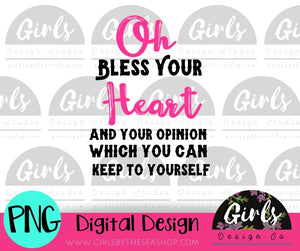 Bless Your Heart and Opinion DIGITAL FILE-desser, Digital, Digital Design, Digital File, PNG, springdesign, Sublimation, SVG, Transfer-Shop-Wholesale-Womens-Boutique-Custom-Graphic-Tees-Branding-Gifts