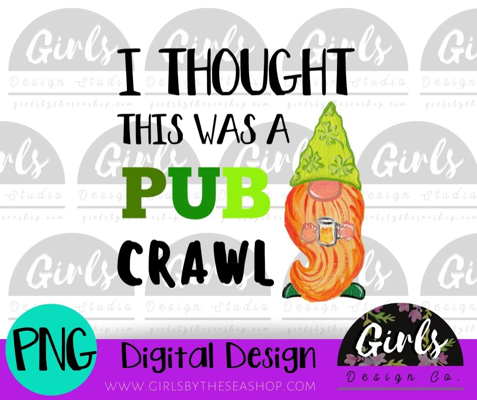 Thought This Was A Pub Crawl DIGITAL FILE