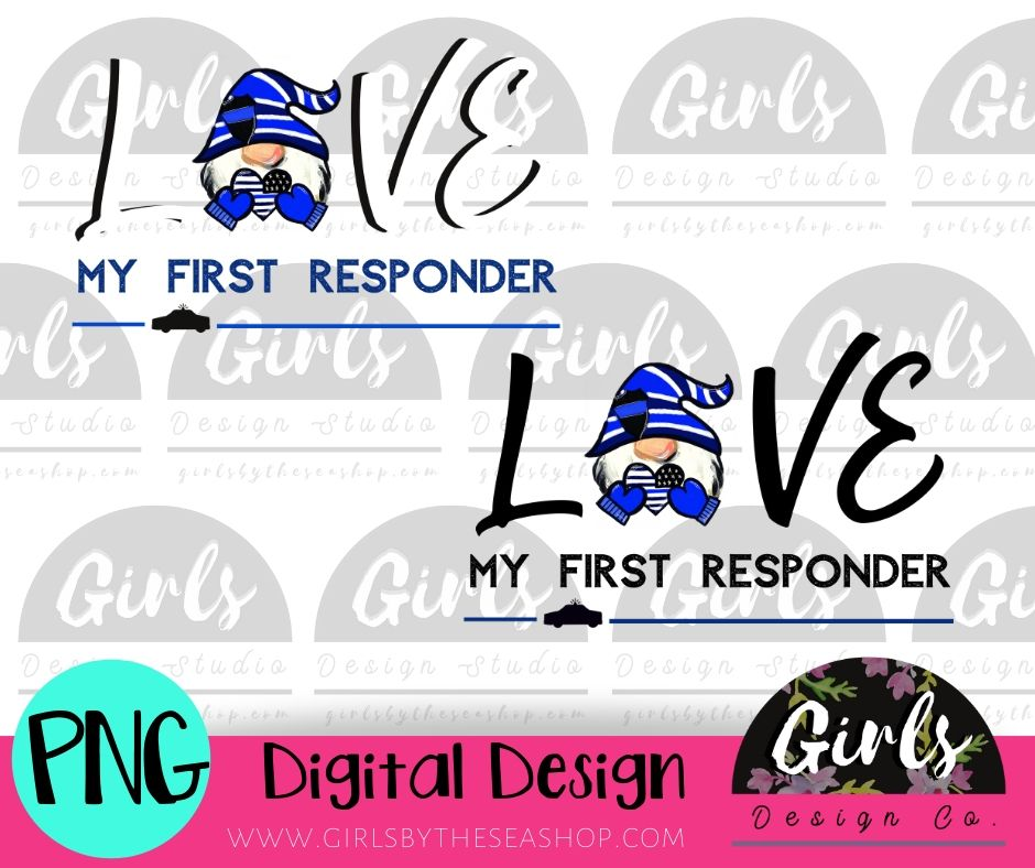 Love My First Responder POLICE Gnome DIGITAL FILE-desser, Digital, Digital Design, Digital File, PNG, Sublimation, SVG, Transfer-Shop-Wholesale-Womens-Boutique-Custom-Graphic-Tees-Branding-Gifts