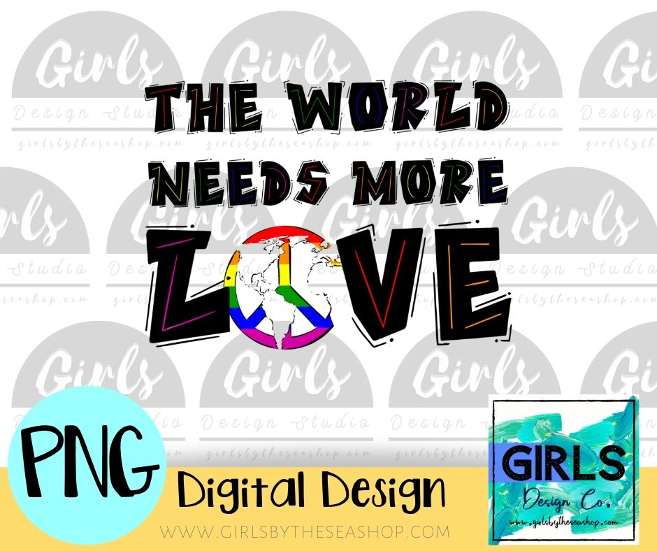 The World Needs More Love Bold Black DIGITAL FILE-#SummerDesign, 2021, Black, Colorful, Digital, Digital Design, Digital File, Love, More Love, Peace, PNG, Sublimation, Summer, SVG, Transfer, World Needs-Shop-Wholesale-Womens-Boutique-Custom-Graphic-Tees-Branding-Gifts
