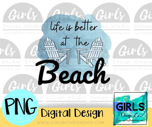 Life Is Better At The Beach DIGITAL FILE-#SummerDesign, Beach, Digital, Digital Design, Digital File, Life Is Better, PNG, Sublimation, Summer, SVG, Transfer-Shop-Wholesale-Womens-Boutique-Custom-Graphic-Tees-Branding-Gifts