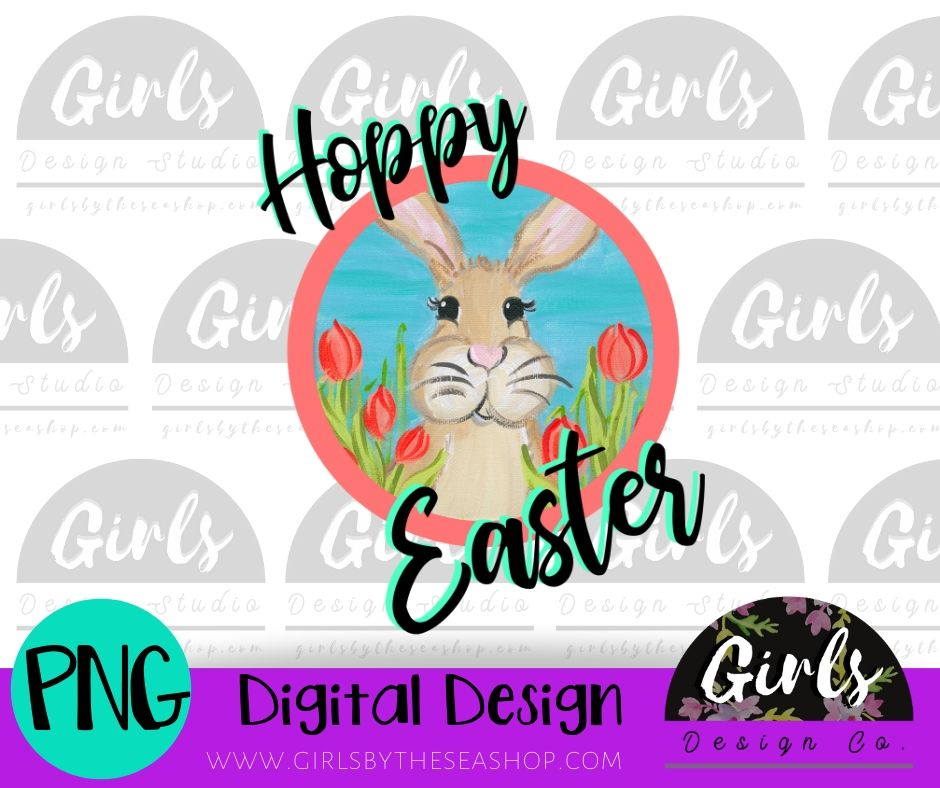 Hoppy Easter DIGITAL FILE-Bunny, Digital, Digital Design, Digital File, Easter, Easter Bunny, Hoppy Easter, PNG, Sublimation, SVG, Transfer, Tulips-Shop-Wholesale-Womens-Boutique-Custom-Graphic-Tees-Branding-Gifts