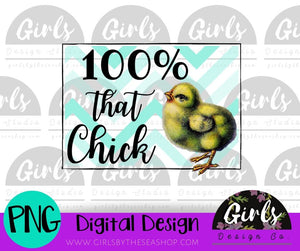 100% That Chick ~ DIGITAL FILE