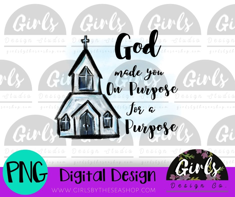 God Made You On Purpose For A Purpose ~ DIGITAL FILE-Church, Digital, Digital Design, Digital File, For A Purpose, God Made You, PNG, Religious, Sublimation, SVG, Transfer-Shop-Wholesale-Womens-Boutique-Custom-Graphic-Tees-Branding-Gifts
