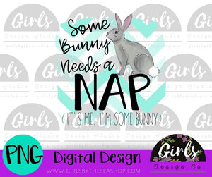 Some Bunny Needs a NAP DIGITAL FILE-Bunny, desser, Digital, Digital Design, Digital File, Easter, funny, Nap, PNG, Sublimation, SVG, Transfer-Shop-Wholesale-Womens-Boutique-Custom-Graphic-Tees-Branding-Gifts