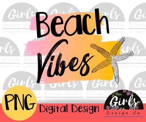Beach Vibes - Digital File-ADDMember, beach, beach quote, beach vibes, Digital, Digital Design, Digital File, PNG, quote, starfish, Sublimation, Transfer, vibes-Shop-Wholesale-Womens-Boutique-Custom-Graphic-Tees-Branding-Gifts